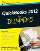 QuickBooks 2012 For Dummies ebook by Stephen L. Nelson,Loredana Stroup