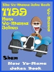 Jokes YoMama Jokes: 1199 New Yo Mama Jokes Book
