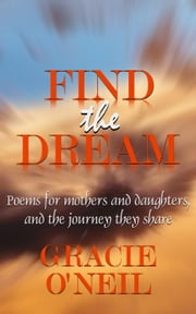 Find the Dream ebook by Gracie O'Neil