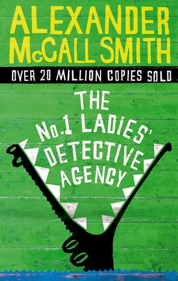 The No. 1 Ladies' Detective Agency ebook by Alexander McCall Smith