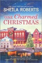 One Charmed Christmas ebook by Sheila Roberts