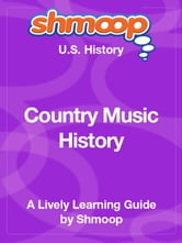 Shmoop US History Guide: Country Music History ebook by Shmoop