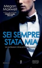 Sei sempre stata mia eBook by Megan Maxwell