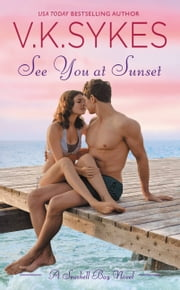 See You at Sunset ebook by V. K. Sykes