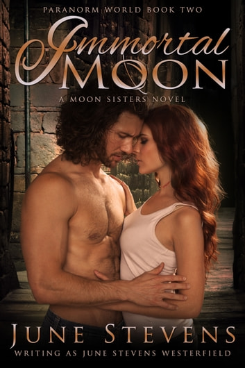 Immortal Moon ebook by June Stevens Westerfield
