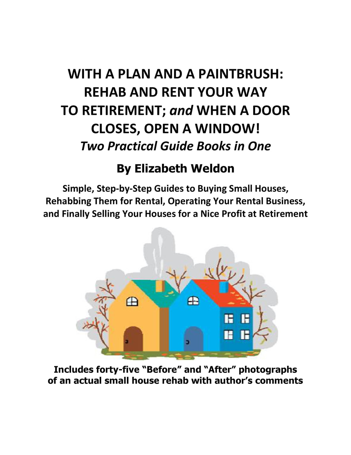 With a Plan and a Paintbrush: Rehab and Rent Your Way to Retirement ebook  by Elizabeth Weldon - Rakuten Kobo