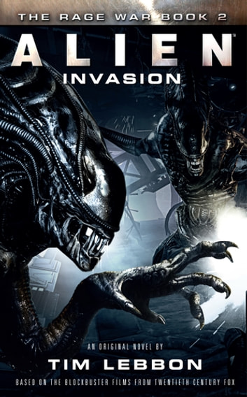 Alien - Invasion ebook by Tim Lebbon