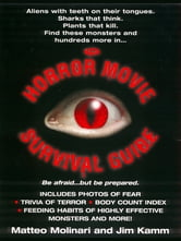 The Horror Movie Survival Guide ebook by Matteo Molinari,Jim Kamm
