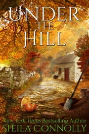 Under the Hill ebook by Sheila Connolly