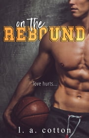 On The Rebound ebook by