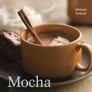 Mocha ebook by Michael Turback,Leo Gong