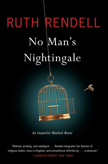 No Man's Nightingale - An Inspector Wexford Novel ebook by Ruth Rendell