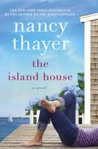 「The Island House」(Nancy Thayer著)