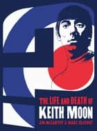 Who Are You? The Life & Death of Keith Moon ebook by Jim McCarthy