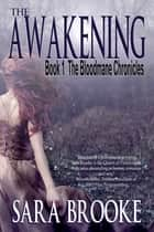 The Awakening (Book 1 Bloodmane Chronicles) ebook by Lachesis Publishing Inc