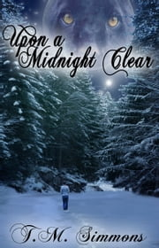 Upon a Midnight Clear ebook by TM Simmons