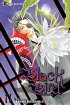 Black Bird, Vol. 11 ebook by Kanoko Sakurakouji, Kanoko Sakurakouji