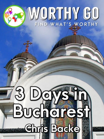 3 Days in Bucharest ebook by Chris Backe