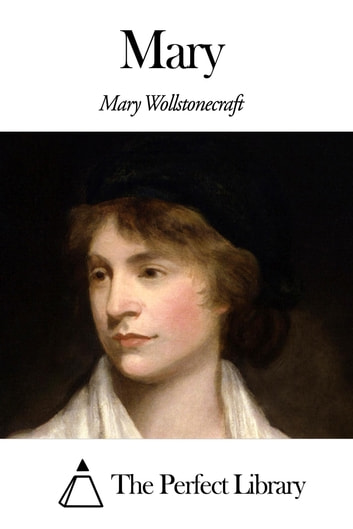 Mary ebook by Mary Wollstonecraft