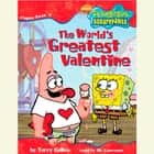 SpongeBob Squarepants #4: The World's Greatest Valentine audiobook by Terry Collins