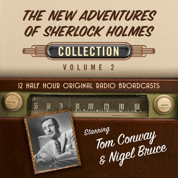 New Adventures of Sherlock Holmes, The: Collection Volume 2 audiobook by Black Eye Entertainment