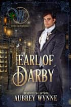 Earl of Darby: Wicked Earls' Club - Once Upon a Widow, #4 ebook by