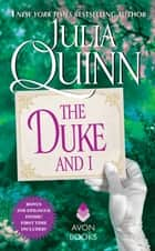 The Duke and I With 2nd Epilogue ebook by Julia Quinn