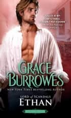 Ethan - Lord of Scandals ebook by Grace Burrowes