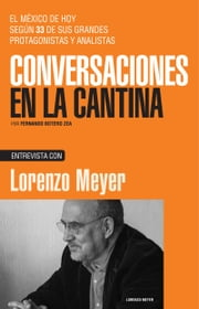 Lorenzo Meyer ebook by Fernando Botero Zea
