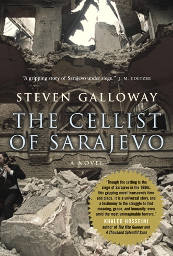 The Cellist of Sarajevo eBook by Steven Galloway