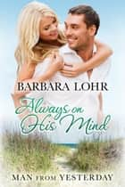 Always on His Mind ebook by Barbara Lohr