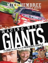 Racing With Giants - How God Can Steer You to the Winner's Circle ebook by Mike Hembree