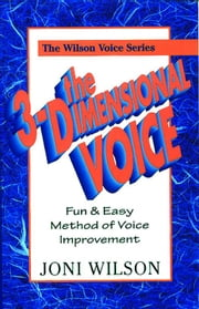 The 3-Dimensional Voice ebook by Joni Wilson