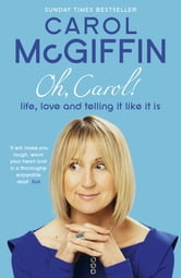 Oh Carol! ebook by Carol McGiffin