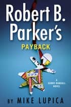 Robert B. Parker's Payback ebook by Mike Lupica