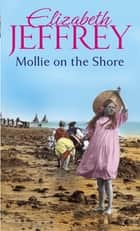 Mollie On The Shore eBook by Elizabeth Jeffrey