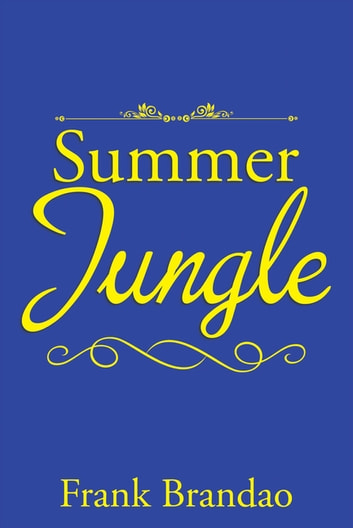 Summer Jungle ebook by Frank Brandao
