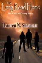 The Long Road Home ebook by Lauren N Sharman