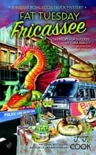 Fat Tuesday Fricassee ebook by J. J. Cook