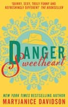 Danger, Sweetheart ebook by MaryJanice Davidson