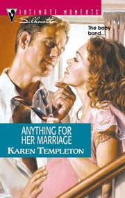 Anything for Her Marriage ebook by Karen Templeton