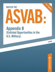 Master the ASVAB--Appendix B: Enlisted Opportunities in the U.S. Military ebook by Scott A. Ostrow
