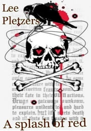 A splash of Red ebook by Lee Pletzers