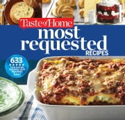 Taste of Home Most Requested Recipes - 357 of our best, most loved dishes ebook by Editors at Taste of Home