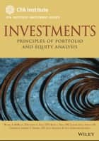 Investments - Principles of Portfolio and Equity Analysis ebook by Gerhard Van de Venter, Michael McMillan, Lawrence E. Kochard,...