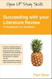 Succeeding With Your Literature Review: A Handbook For Students ebook by Paul Oliver