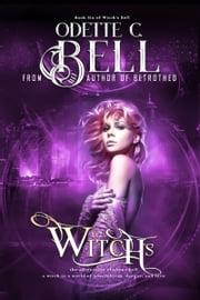 Witch's Bell Book Six ebook by Odette C. Bell