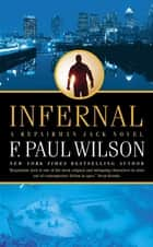 Infernal - A Repairman Jack Novel ebook by F. Paul Wilson