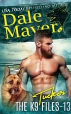 Tucker eBook by Dale Mayer