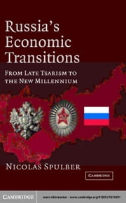 Russia's Economic Transitions ebook by Spulber, Nicolas